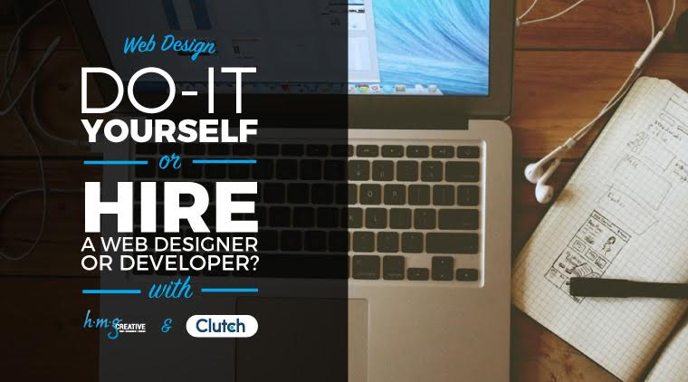 Web Design: Do-It-Yourself or Hire a Web Designer/Developer?