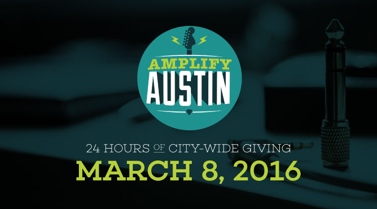 Amplify Austin– A Unique 24-Hour Event