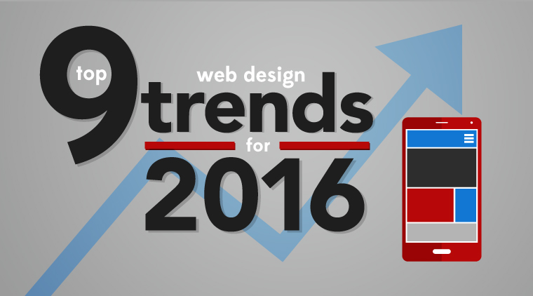 Top 9 Web Design Trends for 2016