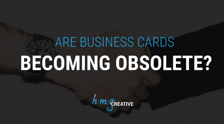 Are Business Cards Becoming Obsolete?