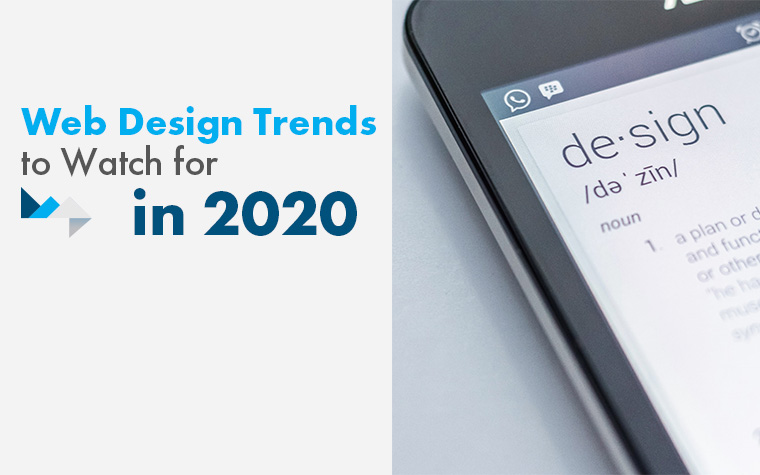 Web Design Trends to Watch for in 2020