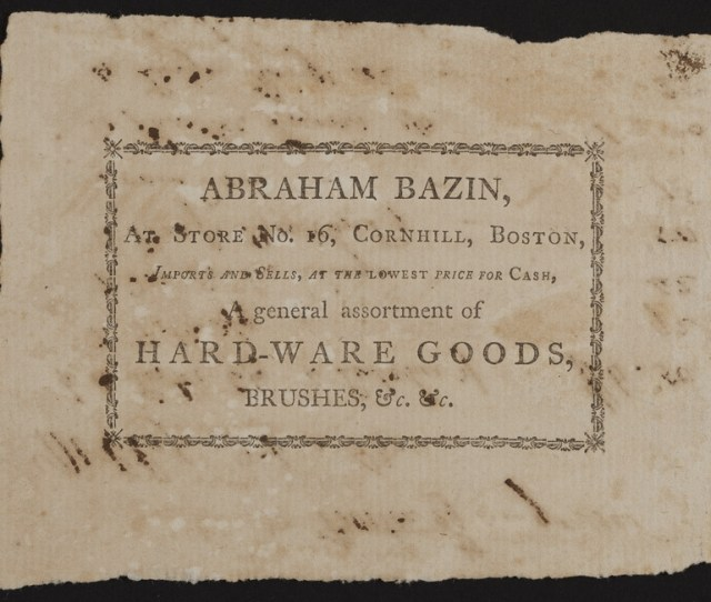 Trade Card For Abraham Bazin Hard Ware Goods Brushes 16 Cornhill Boston Mass Dated August 29 1800