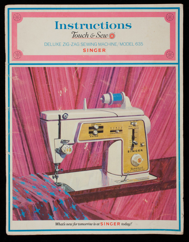 Sew What St Paul : Instructions, Touch, Deluxe, Zig-Zag, Sewing, Machine,, Model, Singer, Company,, York,, Historic, England