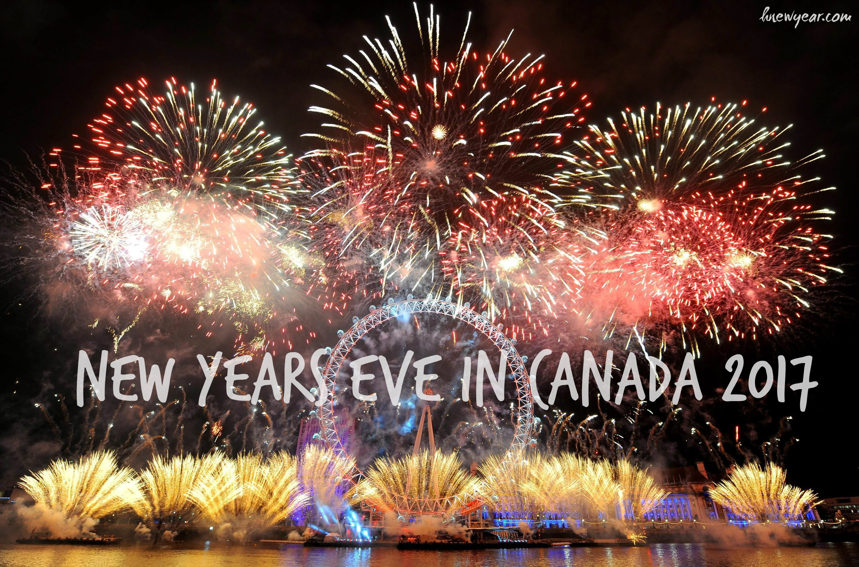 New Years Eve In Canada Party Celebration Places