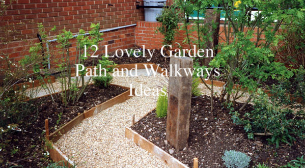 12 Lovely Garden Path And Walkways Ideas – Home And Gardening Ideas