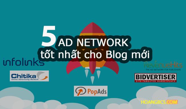 5 mạng quảng cáo tốt nhất dành cho Blogger mới