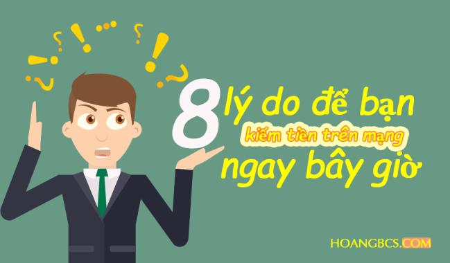 8 lý do để bạn kiếm tiền trên mạng ngay bây giờ
