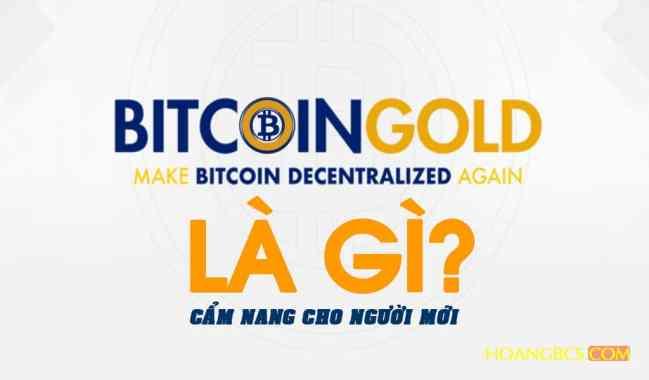 Cẩm nang Bitcoin Gold (BTG) dành cho người mới