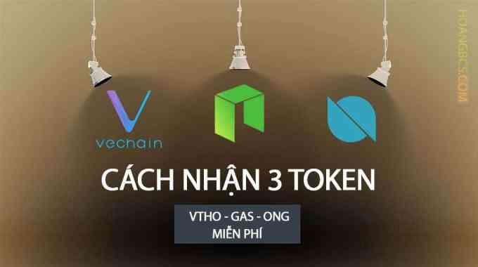 Cách nhận GAS, ONG,VTHO miễn phí khi trữ đồng NEO, ONT, VET