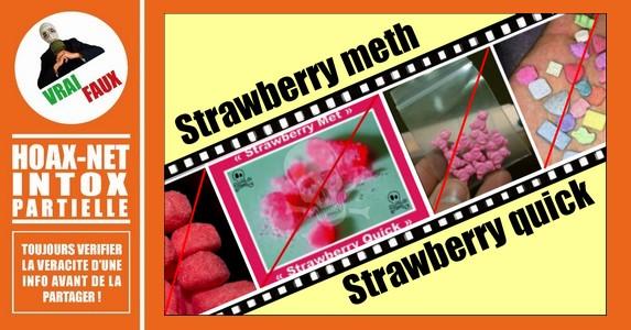 Mise au point sur la nouvelle drogue strawberry quick ou strawberry meth