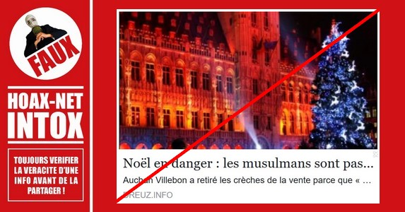 Non, les Sapins et Crèches de Noël n'ont pas été enlevés pour éviter de choquer les musulmans.