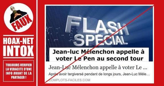 Non, Jean-Luc Mélenchon n'appelle pas à voter Le Pen au second tour