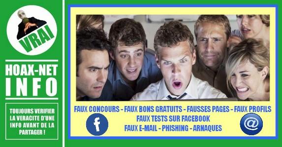 Faux concours, Faux bons gratuits, Fausses pages, Rumeurs facebook, Arnaques