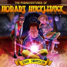 The Misadventures of Hobart Hucklebuck