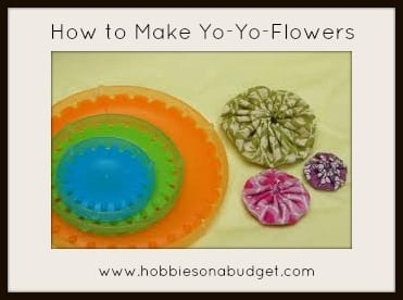 How to Make Yo Yo Flowers  Hobbies on a Budget