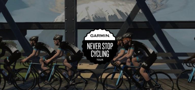 GARMIN NEVER STOP CYCLING TOUR