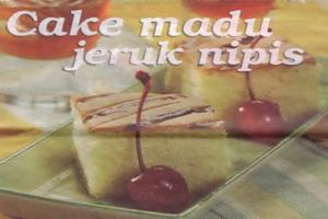 Resep Cake Madu Jeruk Nipis