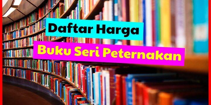 Terbaru Daftar Harga Buku Seri Peternakan