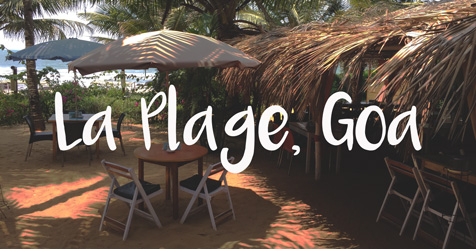 La Plage Goa Review