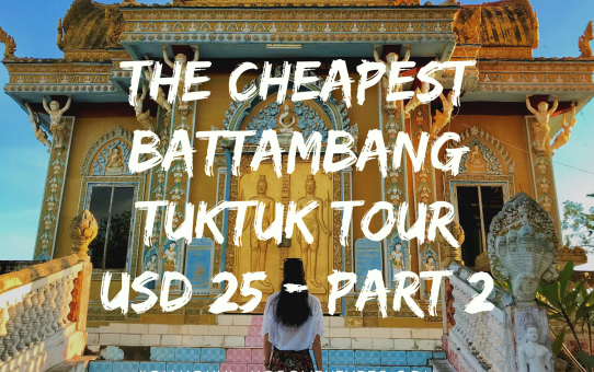 The Cheapest Battambang $25 day tour - Part 2