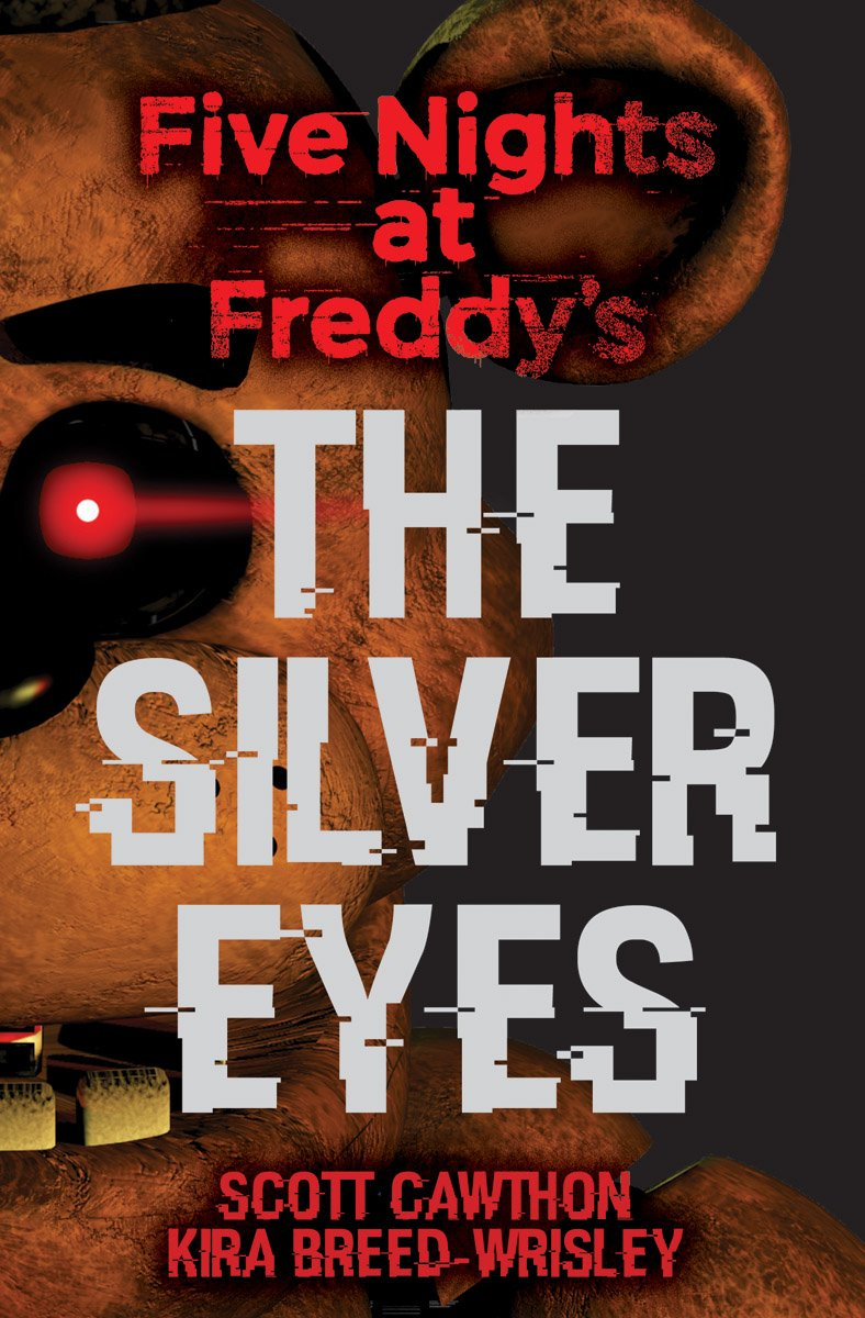 Five Nights At Freddys The Silver Eyes Ebook Download