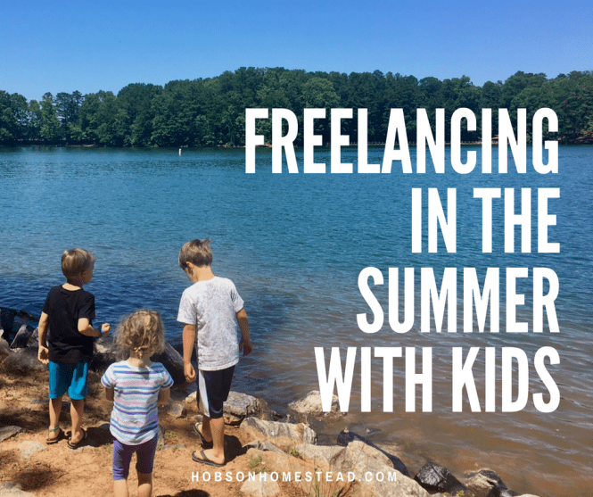 Freelancing in the Summer With Kids