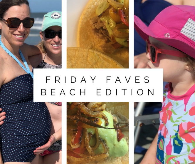 Friday Faves Beach Edition