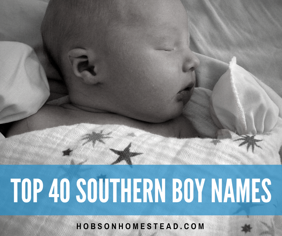 Top 40 Southern Boy Names