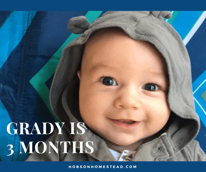 grady three months