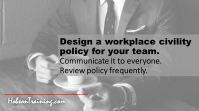 Create a Workplace Civility Policy