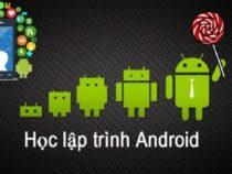 Học lập trình Android từ ứng dụng thực tế