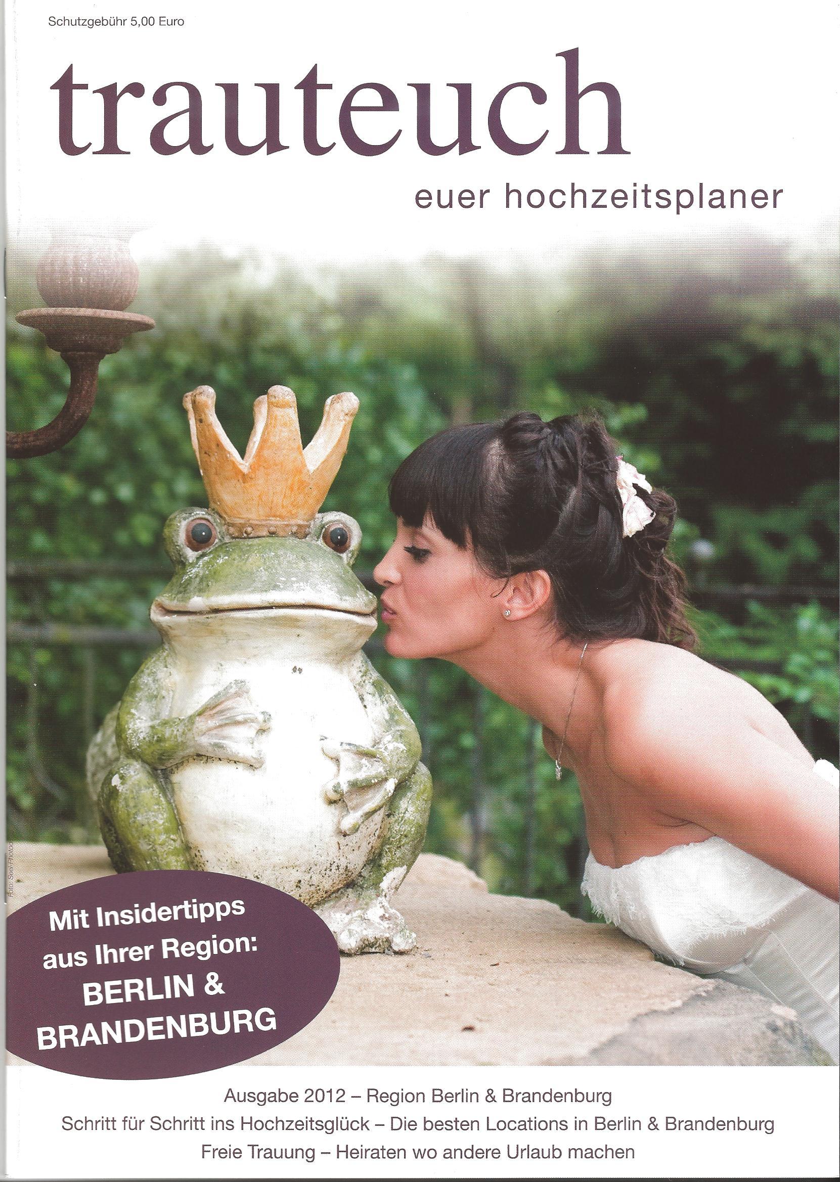 Das Hochzeitsmagazin fr Berlin und Brandenburg TRAUT EUCH