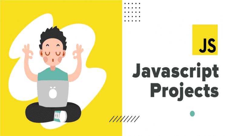 Top 10 dự án JavaScript cho người mới học