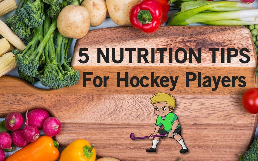 5 Nutrition Tips For Field Hockey Players
