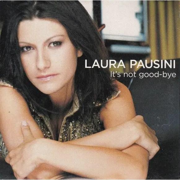 loi-bai-hat-Laura_Pausini_It's_not_goodbye