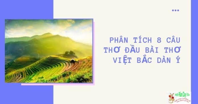 Phân tích 8 câu thơ đầu bài thơ Việt Bắc dàn ý
