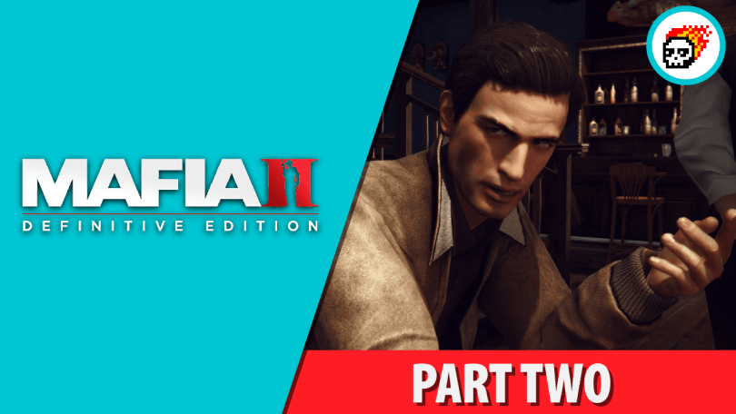 Mafia II Definitive Edition Let's Play Through Day 2