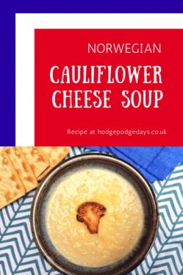 Recipe: Norwegian Inspired Cauliflower Cheese Soup