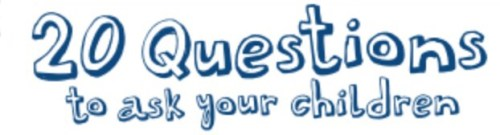 20 questions to ask your children