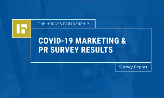 What We Heard: COVID-19 PR & Marketing Survey Results