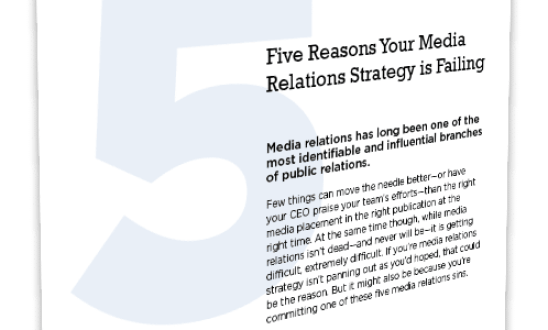 5 Reasons Your Media Relations Strategy Is Failing
