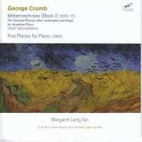 George Crumb: Metamorphoses (Book 1) – for Amplified Piano | Margaret Leng Tan, Klavier