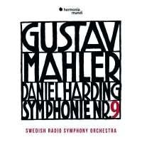 Gustav Mahler: Symphony No. 9 | Swedish Radio Symphony Orchestra, Daniel Harding