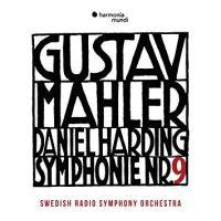 Gustav Mahler. Symphony No. 9 :: Swedish Radio Symphony Orchestra, Daniel Harding
