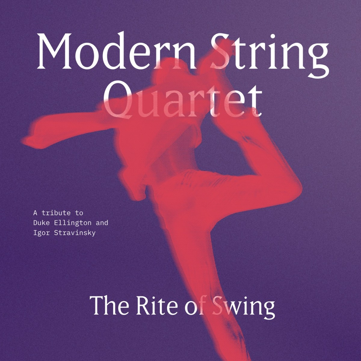 Modern String Quartet: The Rite Of Swing [2019]