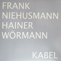 Frank Niehusmann / Hainer Wörmann – Kabel