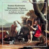Kindermann: Opitianischer Orpheus – Siedlacek / Kobow / United Continuo Ensemble
