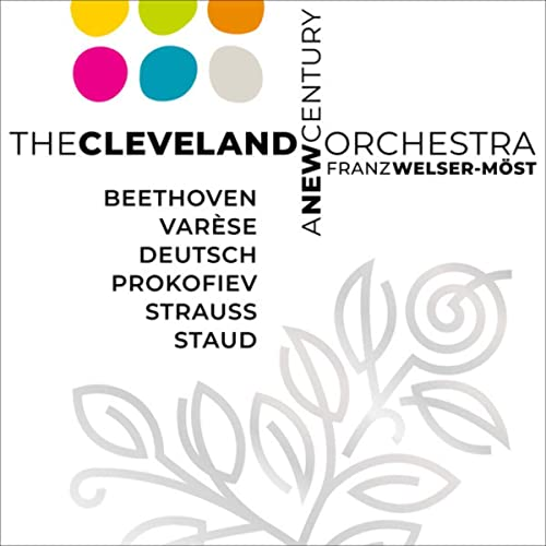 A New Century – The Cleveland Orchestra / Welser-Möst