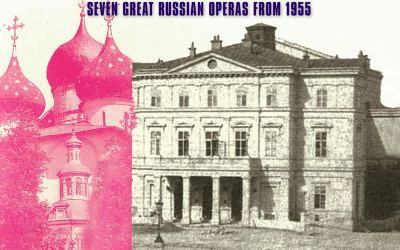 National Theatre Belgrade – Seven Great Russian Operas from 1955