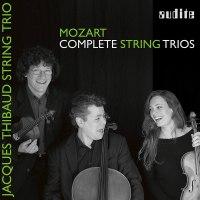 Mozart: Streichtrios – Jacques Thibaud String Trio